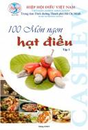 100 món ngon hạt điều - VINACAS (2015)